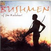 カラハリ砂漠のブッシュマン (Bushmen of the Kalahari)