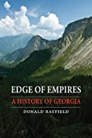 Edge of Empires: A History of Georgia