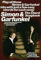 Simon and Garfunkel: The Chord Songbook (Paul Simon/Simon & Garfunkel)