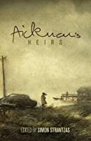 Aickman's Heirs by Unknown(2015-05-03)