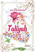 An Awesome Taliyah Journal: Awesome (Diary, Notebook) Personalized Custom Name  - Flowers (6 x 9 - Blank Lined 120 Pages A Wonderful Journal for an Awesome Life | Personalized First Name Personal Writing | | Write about your Life & Interests