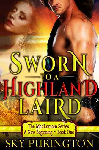Sworn to a Highland Laird (The MacLomain Series: A New Beginning Book 1) (English Edition)