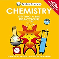Basher Science: Chemistry by Simon Basher(1905-07-04)