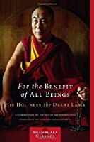 For the Benefit of All Beings: A Commentary on the Way of the Bodhisattva (Shambhala Classics) by Dalai Lama(2009-04-21)