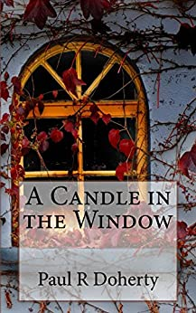 A candle in the window ebook paul doherty amazon kindle a candle in the window by doherty paul fandeluxe Document