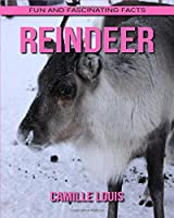 Reindeer: Fun and Fascinating Facts