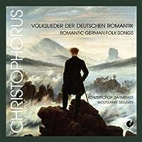 Romantic German Folk Song by BRAHMS / SILCHER / REGER / SCHUBE (2008-06-02)
