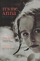 It's Me, Anna