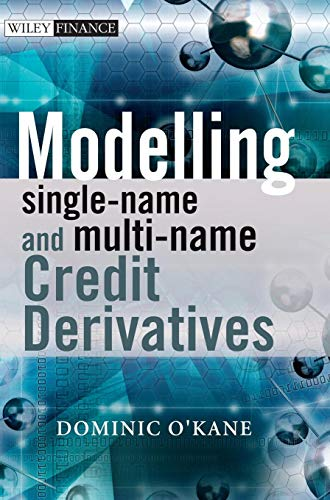 Download Modelling Single-name and Multi-name Credit Derivatives (The Wiley Finance Series) 0470519282
