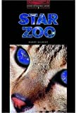 The Star Zoo (Oxford Bookworms Library 3)