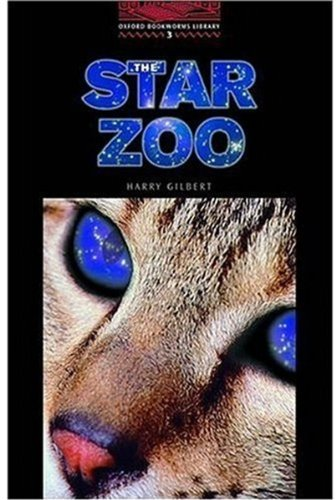 The Star Zoo (Oxford Bookworms Library 3)の詳細を見る