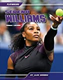 Serena Williams: Tennis Legend (Playmakers)