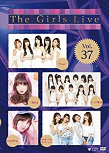 The Girls Live Vol.37 [DVD]