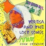 Teresa & Lost Songs by John Stewart