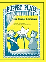 Puppet Plays: From Workshop to Performance