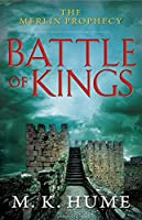 MERLIN PROPHECY BOOK ONE: BATTLE OF KINGS (The Merlin Prophecy)
