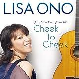 Cheek To Cheek-Jazz Standards from RIO- 画像