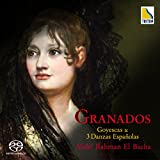 グラナドス:ピアノ組曲「ゴイェスカス」&「スペイン舞曲集」より