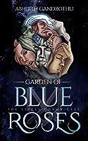 The Espele Chronicles: Garden of Blue Roses