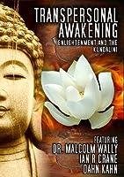 Transpersonal Awakening: Enlightenment & Kundalini [DVD] [Import]