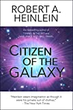 Citizen of the Galaxy (Heinlein's Juveniles Book 11) (English Edition)