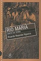 Rio Maria. Canto Da Terra