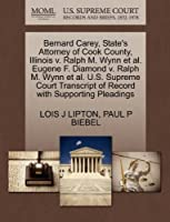 Bernard Carey, State's Attorney of Cook County, Illinois V. Ralph M. Wynn et al. Eugene F. Diamond V. Ralph M. Wynn et al. U.S. Supreme Court Transcript of Record with Supporting Pleadings