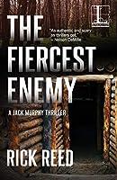 The Fiercest Enemy (Jack Murphy Thriller)