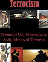 Closing the Gap: Measuring the Social Identity of Terrorists