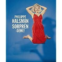 Philippe Halsman, ¡Sorpréndeme!