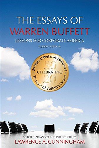 The essays of warren buffett lessons for corporate america fourth the essays of warren buffett lessons for corporate america fourth edition by cunningham fandeluxe Gallery