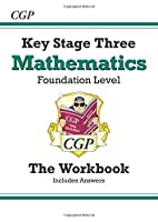 KS3 Maths Workbook (with Answers) - Foundation (Pt. 1 & 2) by CGP Books(1999-12-14)