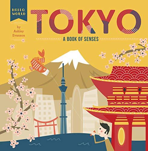 Tokyo: A Book of Senses (Hello, World) (English Edition)