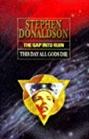 Gap into Ruin: This Day All Gods Die (The Gap Series)