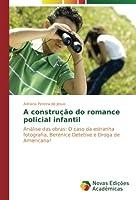 A Construcao Do Romance Policial Infantil