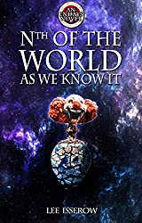 Nth Of The World As We Know It (ENDAYS Book 4) (English Edition)