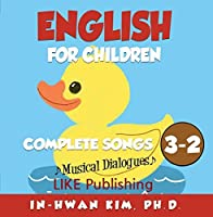 English for Children Musical Dialogues Book 3 Complete Songs 2【CD】 [並行輸入品]