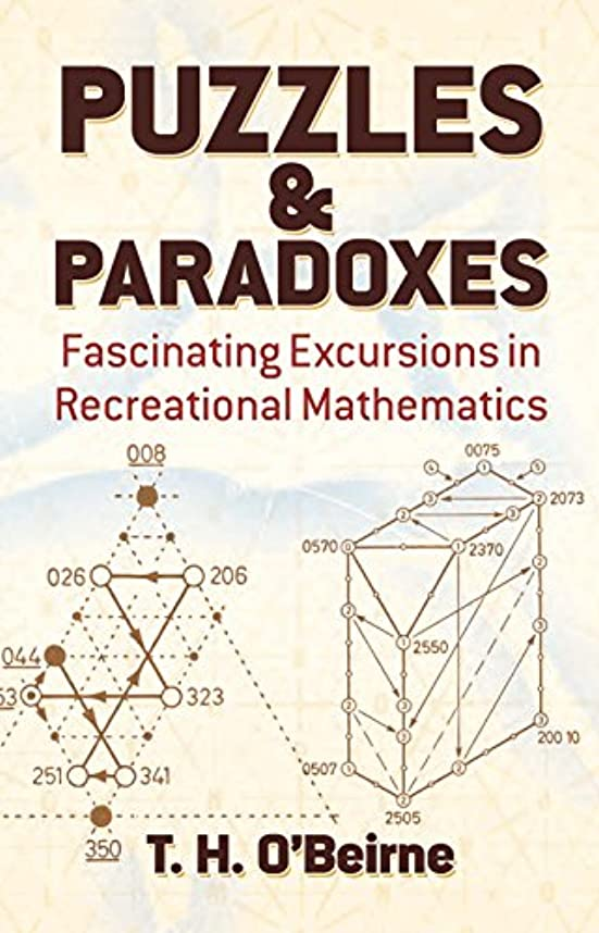 Puzzles and Paradoxes: Fascinating Excursions in Recreational Mathematics (Dover Needlework) (English Edition)