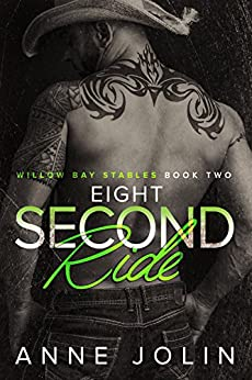 Eight-Second Ride (Willow Bay Stables Book 2) by [Jolin, Anne]