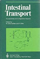 Intestinal Transport: Fundamental and Comparative Aspects (Proceedings in Life Sciences) [並行輸入品]