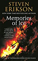 Memories of Ice: Book Three of the Malazan Book of the Fallen (Malazan Book of the Fallen (Paperback))