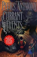 Currant Events: Xanth #28