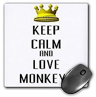 3drose LLC 8x 8x 0.25インチマウスパッド、ゴールドクラウンKeep Calm and Love Monkeys (MP 121207_ 1)