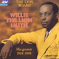 Lion Roars: His Greatest 1934-44 by Willie Smith