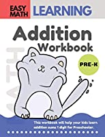 Addition Workbook: Easy Math Learning  : 30 Days Challenge for 3-5 years and Pre-K | Preschool Workbook (addition easy math workbook for kids)