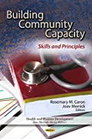 Building Community Capacity: Skills and Principles