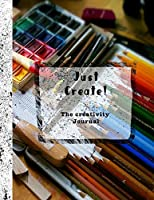 Just create - the creativity journal: Dot Journal - Journalling and sketchbook for the artist - The paint box