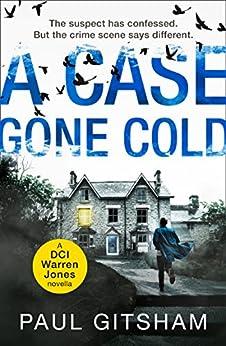 A Case Gone Cold (novella) (DCI Warren Jones) by [Gitsham, Paul]