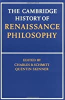 The Cambridge History of Renaissance Philosophy by Unknown(1991-01-25)
