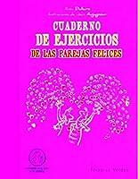Cuaderno de ejercicios de las parejas felices / Workbook for Happy Couples